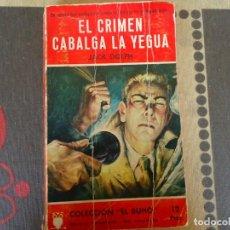 Libros de segunda mano: EL CRIMEN CABALGA LA YEGUA. Lote 284725493