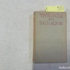Livres d'occasion: TEOLOGÍA DE LA SALVACIÓN - ROYO - 3ª ED. 1965 - BIBLIOTECA AUTORES CRISTIANOS - BAC. Lote 285343493