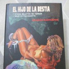 Libri di seconda mano: GRAHAM MASTERTON, EL HIJO DE LA BESTIA Y OTROS RELATOS, VALDEMAR, INSOMNIA, TERROR, MUY BUEN ESTADO. Lote 285399513