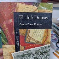 Libri di seconda mano: A.PEREZ REVERTE. EL CLUB DUMAS. Lote 285647773