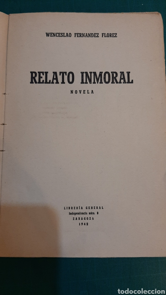 Libros de segunda mano: 1942 RELATO INMORAL NOVELA FERNÁNDEZ FLORES - Foto 2 - 286269168