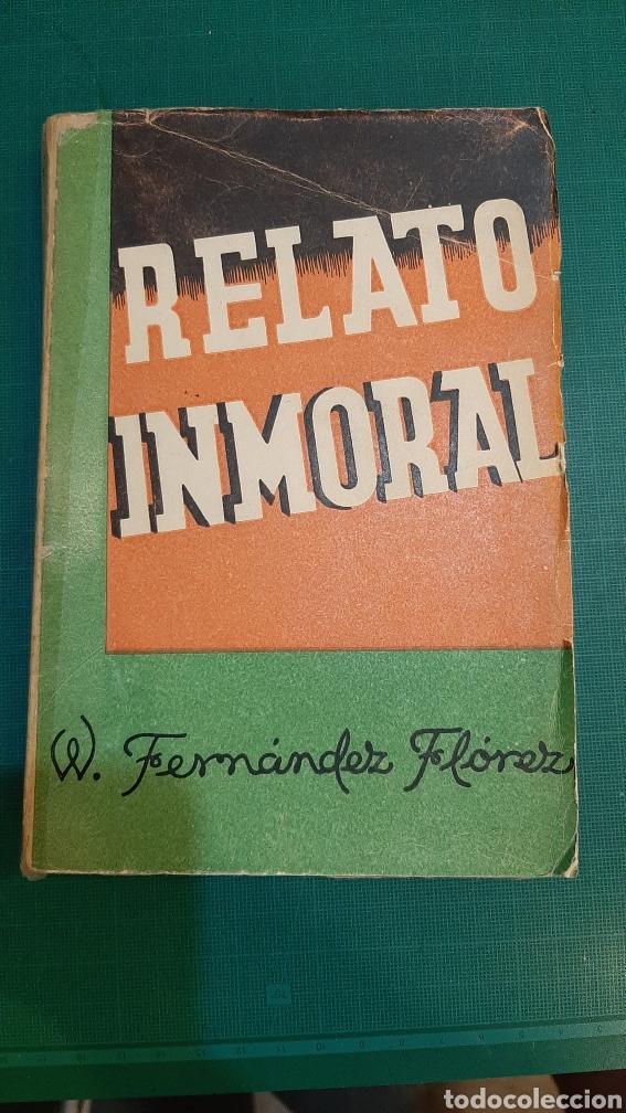 1942 RELATO INMORAL NOVELA FERNÁNDEZ FLORES (Libros de segunda mano (posteriores a 1936) - Literatura - Narrativa - Terror, Misterio y Policíaco)
