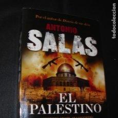 Libros de segunda mano: EL PALESTINO. ANTONIO SALAS.TERRORISMO INTERNACIONAL. AÑO 2010. ILUSTRADO. Lote 286274828