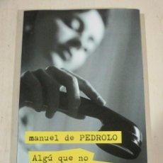 Libri di seconda mano: MANUEL DE PEDROLO, ALGU QUE NO HI HAVIA DE SER, CRIMS.CAT. Lote 286529248