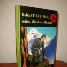 Libri di seconda mano: ADIÓS, SHERLOCK HOLMES - ROBERT LEE HALL - VALDEMAR, LOS ARCHIVOS DE BAKER STREET, MUY BUEN ESTADO. Lote 286563613