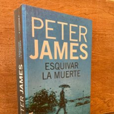 Libri di seconda mano: ESQUIVAR LA MUERTE - PETER JAMES - ROCA EDITORIAL - BUEN ESTADO. Lote 286792033
