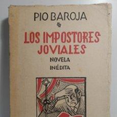 Libros de segunda mano: LOS IMPOSTORES JOVIALES. PÍO BAROJA. NOVELA INÉDITA. MADRID 1941, 1 EDICIÓN. EDICIONES HESPERIA,.. Lote 286908873