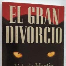 Libros de segunda mano: EL GRAN DIVORCIO. VALERIE MARTIN. PLANETA.. Lote 286926228