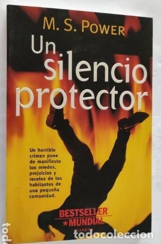 UN SILENCIO PROTECTOR. M. S. POWER. PLANETA. (Libros de segunda mano (posteriores a 1936) - Literatura - Narrativa - Terror, Misterio y Policíaco)