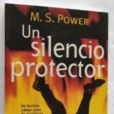 Libros de segunda mano: UN SILENCIO PROTECTOR. M. S. POWER. PLANETA.. Lote 287084843