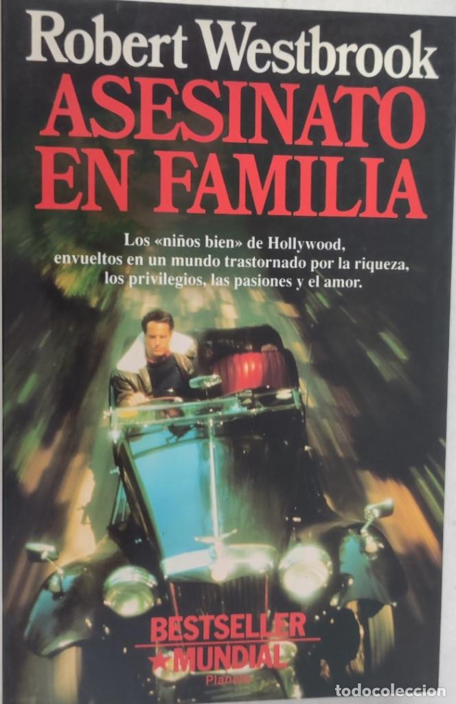 ASESINATO EN FAMILIA. ROBERT WESTBROOK. PLANETA. (Libros de segunda mano (posteriores a 1936) - Literatura - Narrativa - Terror, Misterio y Policíaco)