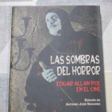 Libri di seconda mano: A.J. NAVARRO (ED), LAS SOMBRAS DEL HORROR. EDGAR ALLAN POE EN EL CINE, VALDEMAR INTEMPESTIVAS NUEVO. Lote 287432278