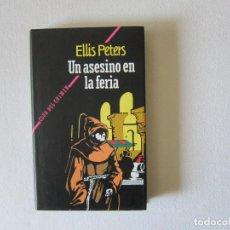 Livres d'occasion: UN ASESINO EN LA FERIA - ELLIS PETERS (CLUB DEL CRIMEN). Lote 287600663