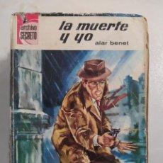 """Livres d'occasion: NOVELAS POLICIACAS COLECCION ARCHIVO SECRETO NÚMERO 101 """"LA MUERTE Y YO"""" ALAR BENET. Lote 287853663"""