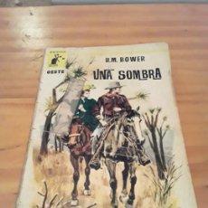 Livres d'occasion: UNA SOMBRA.B.M.BOWER.EDITORIAL MOLINO.1964.160 PAGINAS.. Lote 287973608