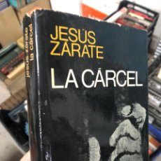 Livres d'occasion: JESÚS ZÁRATE: LA CÁRCEL. Lote 288092318