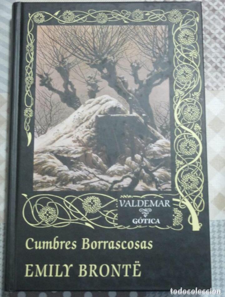 CUMBRES BORRASCOSAS - EMILY BRONTE - LIBRO CLÁSICO EDITORIAL VALDEMAR GÓTICA (Libros de segunda mano (posteriores a 1936) - Literatura - Narrativa - Terror, Misterio y Policíaco)