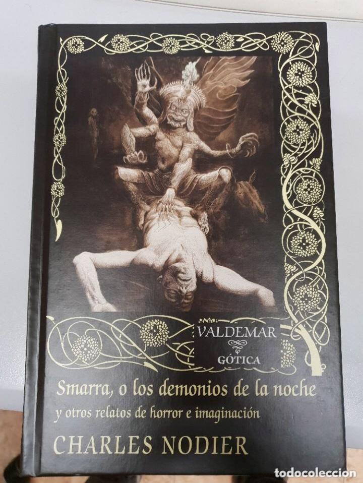 SMARRA, O LOS DEMONIOS DE LA NOCHE - CHARLES NODIER - LIBRO EDITORIAL VALDEMAR GÓTICA (Libros de segunda mano (posteriores a 1936) - Literatura - Narrativa - Terror, Misterio y Policíaco)