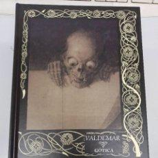 Libros de segunda mano: LA CALAVERA AULLANTE - FRANCIS MARION CRAWFORD - LIBRO EDITORIAL VALDEMAR GÓTICA. Lote 288143373