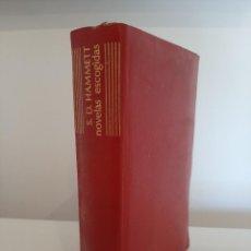 Libros de segunda mano: NOVELAS ESCOGIDAS. S. D. HAMMETT. AGUILAR. COLECCIÓN EL LINCE ASTUTO. 1961. Lote 288146228