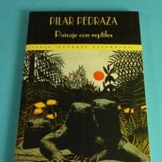 Libros de segunda mano: PILAR PEDRAZA - PAISAJE CON REPTILES. VALDEMAR, 1996. DEDICATORIA AUTÓGRAFA DE LA AUTORA. Lote 288150768