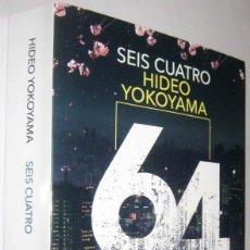 Libros de segunda mano: SEIS CUATRO - HIDEO YOKOYAMA. Lote 288514313