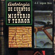 Libros de segunda mano: LÓPEZ IBOR : ANTOLOGÍA DE CUENTOS DE MISTERIO Y TERROR II (LABOR, 1958). Lote 288552828