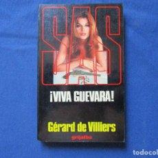 Libros de segunda mano: SAS ¡VIVA GUEVARA! / 1970 GÉRARD DE VILLIERS. Lote 288625888