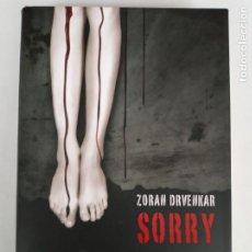 Libros de segunda mano: SORRY, ZORAN DRVENKAR. CÍRCULO DE LECTORES.. Lote 288700308
