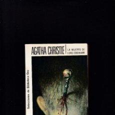 Libros de segunda mano: AGATHA CHRISTIE - LA MUERTE DE LORD EDGWARE - EDITORIAL MOLINO 1980. Lote 288705013
