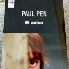 Libros de segunda mano: PAUL PEN. EL AVISO.. Lote 288707383