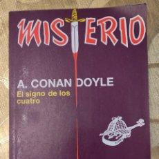 Libros de segunda mano: MISTERIO - A. CONAN DOYLE - EL SIGNO DE LOS CUATRO - EL PERRO DE LOS BASKERVILLE.. Lote 288716018