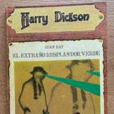 Libros de segunda mano: EL EXTRAÑO RESPLANDOR VERDE JEAN RAY, HARRY DICKSON. Lote 289404803