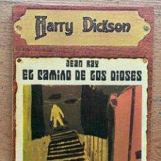 Libros de segunda mano: EL CAMINO DE LOS DIOSES, JEAN RAY, HARRY DICKSON. Lote 289405508
