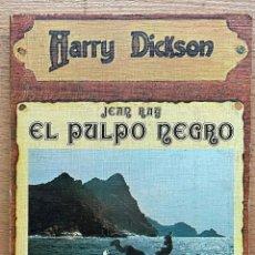 Libros de segunda mano: EL PULPO NEGRO, JEAN RAY, HARRY DICKSON. Lote 289405768