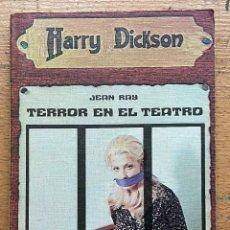 Libros de segunda mano: TERROR EN EL TEATRO, JEAN RAY, HARRY DICKSON. Lote 289406778