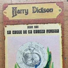 Libros de segunda mano: LA CALLE DE LA CABEZA PERDIDA, JEAN RAY, HARRY DICKSON. Lote 289407228