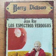 Libros de segunda mano: LOS ESPECTROS VERDUGOS, JEAN RAY, HARRY DICKSON. Lote 289408353