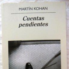 Libros de segunda mano: CUENTAS PENDIENTES. 2010 MARTIN KOHAN. Lote 289478443