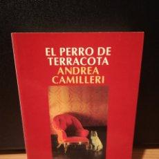 Libros de segunda mano: EL PERRO DE TERRACOTA - ANDREA CAMILLERI. Lote 289514798