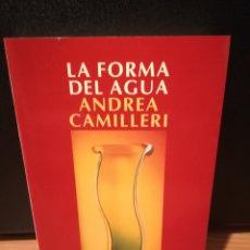 Libros de segunda mano: LA FORMA DEL AGUA - ANDREA CAMILLERI. Lote 289514868