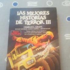 Libros de segunda mano: LAS MEJORES HISTORIAS DE TERROR III. CHARLES L. GRANT, RAMSEY CAMPBELL...MARTINEZ ROCA 1984. Lote 289515033