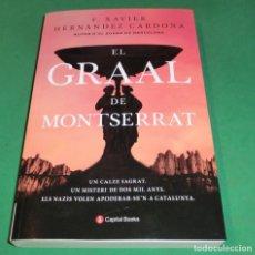 Libros de segunda mano: EL GRAAL DE MONTSERRAT - F. XAVIER HERNÁNDEZ CARDONA (EN CATALÁN). Lote 289532553