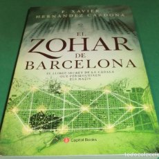 Libros de segunda mano: EL ZOHAR DE BARCELONA - F. XAVIER HERNÁNDEZ CARDONA (EN CATALÁN). Lote 289533493