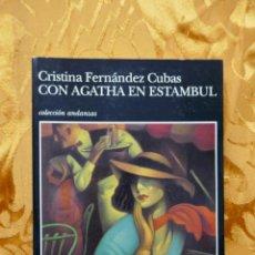 Libros de segunda mano: CRISTINA FERNÁNDEZ CUBAS : CON AGATHA EN ESTAMBUL. (ED. TUSQUETS, COL. ANDANZAS, 1ª EDICIÓN 1994). Lote 293523988