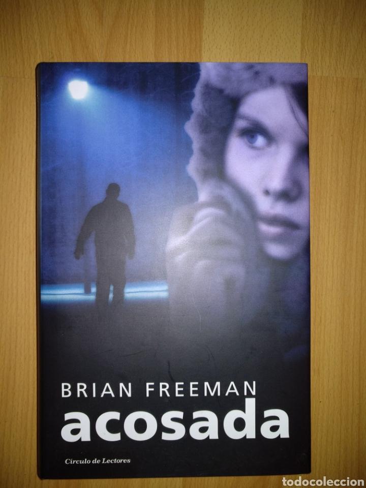 ACOSADA. BRIAN FREEMAN. CÍRCULO DE LECTORES. C-9 (Libros de segunda mano (posteriores a 1936) - Literatura - Narrativa - Terror, Misterio y Policíaco)