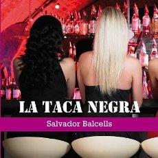 Libros de segunda mano: LA TACA NEGRA (CATALÁN) - SALVADOR BALCELLS - EDITORIAL METEORA SL - PAPERS DE FORTUNA 10. Lote 293758263