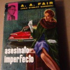Libros de segunda mano: ASESINATO IMPERFECTO STANLEY GARDNER. 1961. Lote 293884503