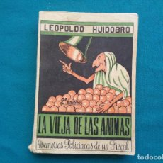 Libros de segunda mano: LA VIEJA DE LAS ÁNIMAS, LEOPOLDO HUIDOBRO. 1949. Lote 294104933