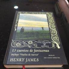 Libros de segunda mano: 13 CUENTOS DE FANTASMAS. HENRY JAMES. VALDEMAR GÓTICA. Lote 294157933